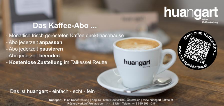 huangart feine Kaffeeröstung Reutte Tirol Kaffee Spezialitätenkaffee Kaffee Abo